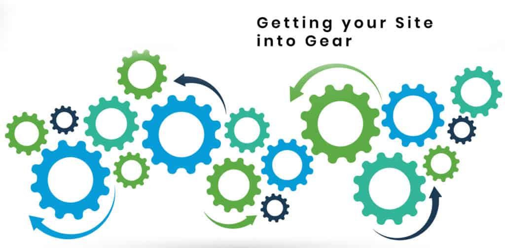 Getting your Site into Gear